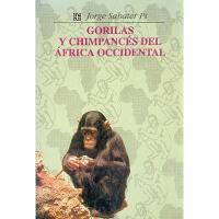 【预订】Gorilas y Chimpances del Africa Occidental: Estudio