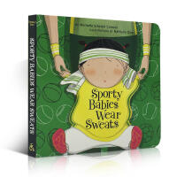 进口英文原版正版 Sporty Babies Wear 婴儿穿毛衣运动宝宝0-1-2-3-4岁家庭亲子读物撕不烂纸板书