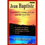 【预订】Jean Baptiste: Louisiana's Creoles of Color and the
