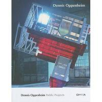 【预订】Dennis Oppenheim: Public Projects