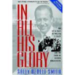 【预订】In All His Glory: The Life and Times of William S.