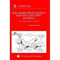 【预订】Electrohydrodynamics in Dusty and Dirty Plasmas: