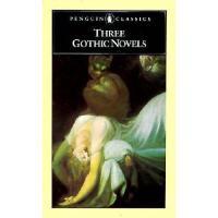 【预订】Three Gothic Novels: The Castle of Otranto; Vathek;