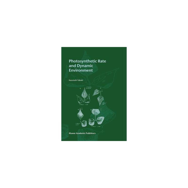 【预订】Photosynthetic Rate and Dynamic Environment 美国库房发货,通常付款后3-5周到货!