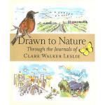 【预订】Drawn to Nature: Through the Journals of Clare