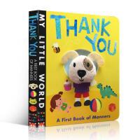 英文原版My Little World Thank You 小老虎出版学礼貌 谢谢 指偶书 礼仪书儿童早教启蒙书 英语