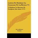 【预订】Lettres de Madame La Comtesse de La Riviere V1: A Madam