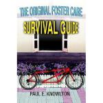 【预订】The Original Foster Care Survival Guide