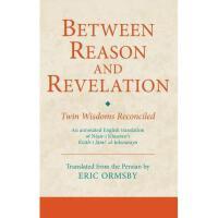 【预订】Between Reason and Revelation: Twin Wisdoms