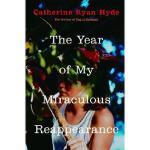 【预订】The Year of My Miraculous Reappearance Y9780375832574