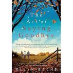 【预订】The Art of Saying Goodbye Y9780062033680