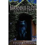 【预订】Borrowed Flesh