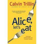 【预订】Alice, Let's Eat: Further Adventures of a Happy
