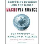 【预订】Macrowikinomics: Rebooting Business and the World Compa
