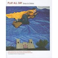 【预订】Play All Day: Design for Children