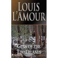 【预订】Guns of the Timberlands