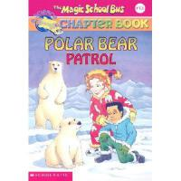 英文原版The Magic School Bus A Science Chapter Book Polar Bear P