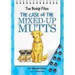【预订】The Case of the Mixed-Up Mutts