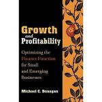 【预订】Growth And Profitability: Optimizing The Finance