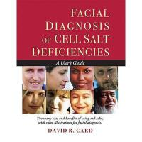【预订】Facial Diagnosis of Cell Salt Deficiency: A User's