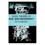 【预订】Social Theories Of Risk And Uncertainty Y9781405153355