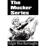 【预订】The Mucker Series; The Mucker, the Return of the