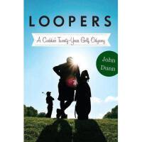 【预订】Loopers: A Caddie's Twenty-Year Golf Odyssey