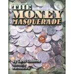 【预订】The Money Masquerade