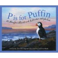 【预订】P Is for Puffin: A Newfoundland and Labrador