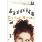【正版现货】Clerical Errors Alan Isler 9780099285854 VINTAGE