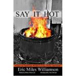 【预订】Say It Hot: Essays on American Writers Living