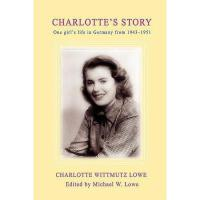 【预订】Charlotte's Story: One Girl's Life in Germany from
