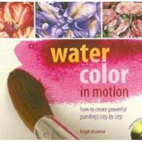 【预订】Watercolor in Motion: How to Create Powerful