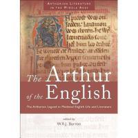 【预订】The Arthur of the English: The Arthurian Legend in