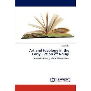 【预订】Art and Ideology in the Early Fiction of Ngugi 美国库房发货,通常付款后3-5周到货!