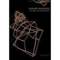 【预订】Modular Structures in Design and Architecture