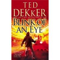【正版全新直发】Blink of an Eye Ted Dekker(泰德・德克) 9781599953137 Cen