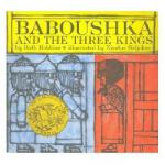 Baboushka and the Three Kings 老妇人和三个国* 凯迪克奖绘本