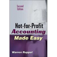 【预订】Not-For-Profit Accounting Made Easy, Second Edition