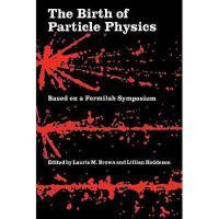 【预订】The Birth of Particle Physics