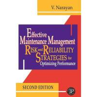 【预订】Effective Maintenance Management: Risk and