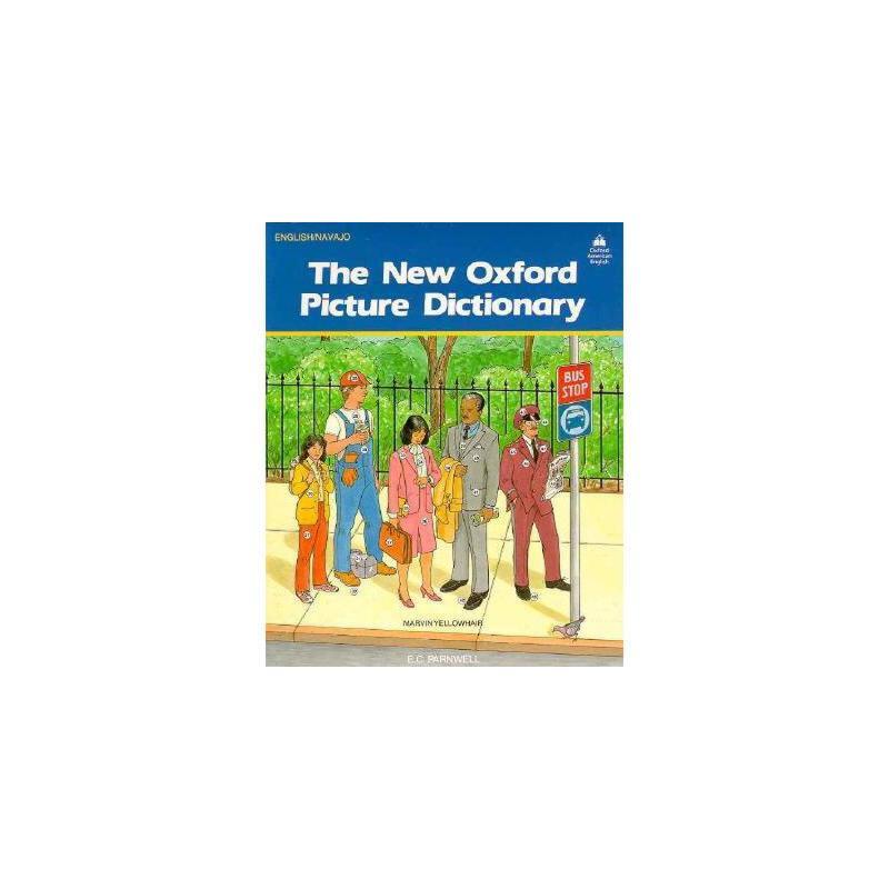 【预订】The New Oxford Picture Dictionary: English-Navajo 美国库房发货,通常付款后3-5周到货!