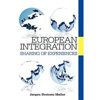 【预订】European Integration: Sharing of Experiences