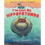 【预订】I've Lost My Hippopotamus Y9780062014580
