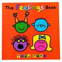 【全店300减100】英文原版绘本The Feelings Book 情感表达启蒙入门 Todd Parr