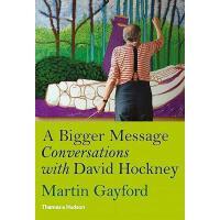 【预订】A Bigger Message: Conversations with David Hockney