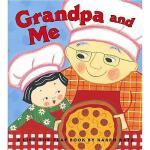 【预订】Grandpa and Me Y9780689866449
