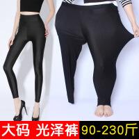 打底裤大码女200斤春春外穿2018新款高腰胖妹妹光泽裤加绒肥 黑色 加绒