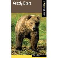 【预订】Grizzly Bears: A Falcon Field Guide [Tm]