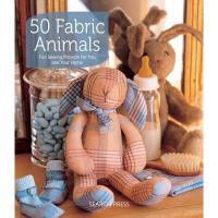【预订】50 Fabric Animals: Fun Sewing Projects for You and